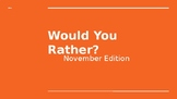 Would You Rather Thanksgiving Writing