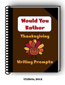 Would You Rather - Thanksgiving Writing Prompts - Journal Pages and Cut-Outs
