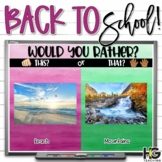 Would You Rather? This or That? Back to School Activities
