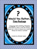 Would You Rather Time Package:  writing  and brainstorming