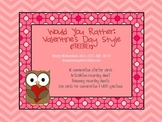 Would You Rather: Valentine's Day style FREEBIE