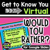 Would You Rather Virtual Get to Know You   Back to School