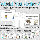 Would You Rather? Visual Questions and Journal Prompts for Special Ed