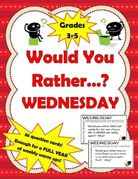 Would You Rather Wednesday - Full Year of Weekly Thinking