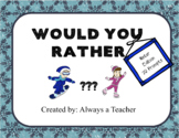 Would You Rather: Winter Edition