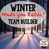 Would You Rather *Winter Edition* Partner Quiz Cooperative Learning Activity