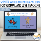 Would You Rather? Winter themed slides for virtual and dis