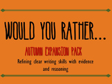 Would You Rather Writing Practice - Autumn Expansion!