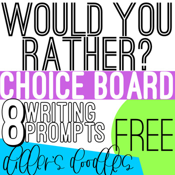 Would You Rather? Writing Prompts!