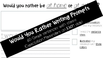 Would You Rather Writing Prompts for Primary (Simple Sentences)