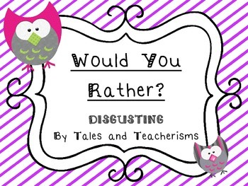 Would You Rather - disgusting version