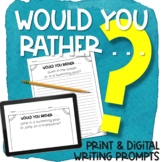 Would Your Rather Writing Prompts Print & Digital | SUMMER