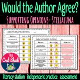 Supporting the Author's Opinion *Stellaluna*