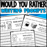 Would you Rather Writing Prompts (Opinion Writing)
