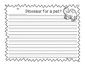 Would you like a dinosaur as a pet? Opinion Writing