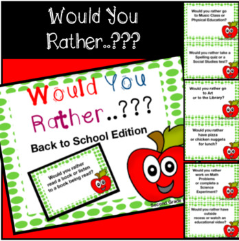 Would you rather- Back to School Edition