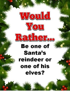Would you rather: Christmas Edition