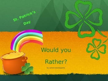 Would you rather ST Patrick's Day GREEN items