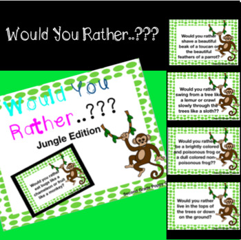 Would you rather..?? Jungle Edition
