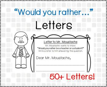 Would you rather... Letters (Would you rather Writing Activity)