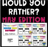 Would you rather? May - Digital Version