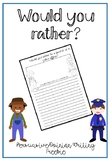 Would you rather? Persuasive/Opinion Writing Freebie