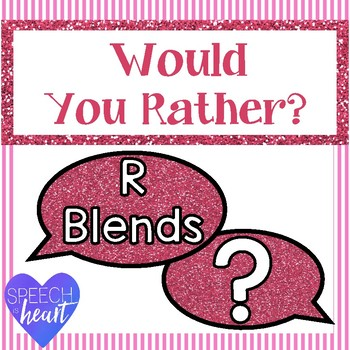 Would you rather... R blends