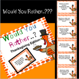 Would you rather..? Thanksgiving Edition