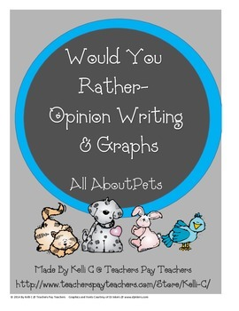 Opinion Writing and Graphs for Pets