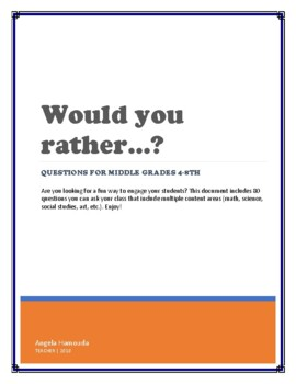 Would you rather...? questions