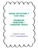 Would you rather writing prompts - Character Traits / Adjectives