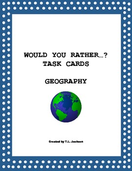 Would you rather writing prompts - Geography Terms
