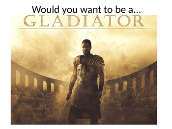 Would you really want to be a Gladiator?