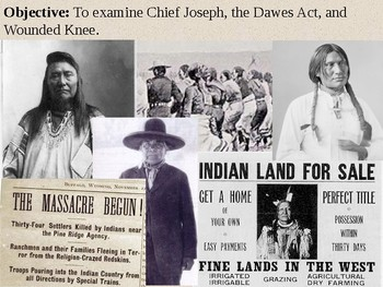 Wounded Knee, Chief Joseph and Dawes Act PowerPoint Presentation