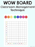 Wow Board! Classroom Management Technique