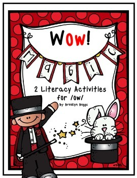 Wow! - Literacy Activities for /ow/