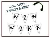 Wow Work Pennant Banner