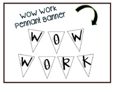Wow Work Pennant Banner