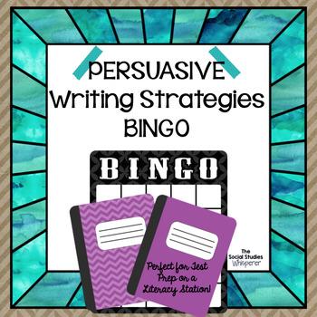 Persuasive Writing Strategies BINGO
