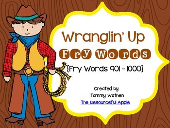 Wranglin' Up Fry Words {Fry Words 901-1000}