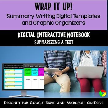 Wrap It Up!  Summary Writing Digital Templates and Graphic Organizers
