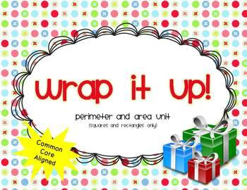 Wrap it Up!  Perimeter and Area Unit {Common Core}