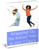 Wrapping Up the School Year in Just 3 Days!