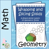 Wrapping and Slicing Solids: A Middle School Lesson on Geometric Solids