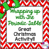 Christmas Science Wrapping up with The Periodic Table