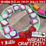 Wreath Math Craftivity | Winter Craftivity | Christmas Craftivity {TEKS/CCSS}