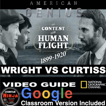 Wright Bros v Curtiss American Genius: The Contest for Human Flight Video Guide