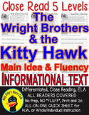 Wright Brothers & Kitty Hawk CLOSE READING 5 LEVELED PASSAGES Main Idea Fluency