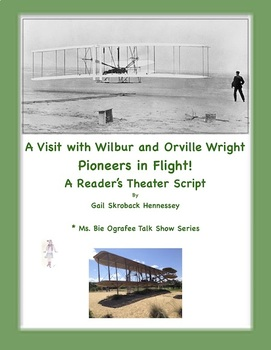 Wright Brothers, Wilbur and Orville: A Reader's Theater Script