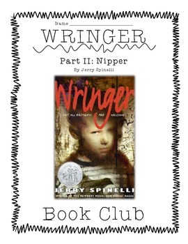 Wringer (Nipper section) Guided Reading, Jerry Spinelli
